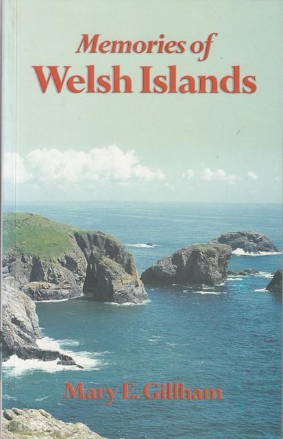 Memories of Welsh Islands