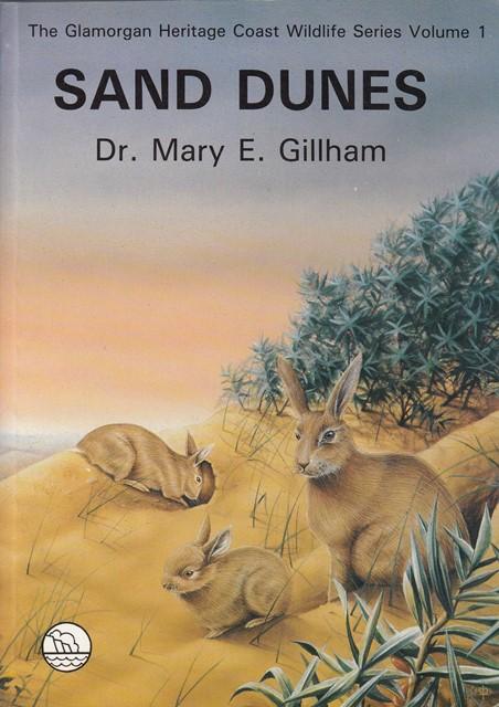 Sand Dunes, Glamorgan Heritage Coast Wildlife Series, Volume 1